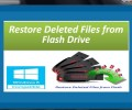 Restore Deleted Files from Flash Drive 4.0.0.32