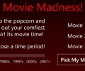 Movie Madness!